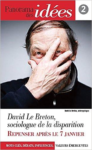 Livre gratuits Panorama des idées, n° 2 : David Le Breton, sociologie de la disparition pdf, epub ebook