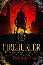 Firehurler (Twinborn Chronicles Book 1)