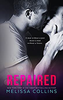 Repaired by [Collins, Melissa]