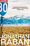 Driving Home: An American Scrapbook: An Emigrants Reflections Pb