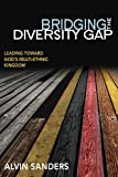 Bridging the Diversity Gap, Alvin Sanders, 0898276780
