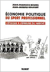 Economie politique du sport professionnel : L'éthique à l'épreuve du marché