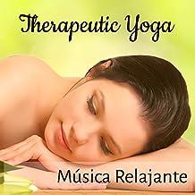 Therapeutic Yoga - Música Relajante para Mantras de Yoga Ejercicios Mentales Entrenamiento Autogeno y Vida Saludable con Sonidos Instrumentales New Age