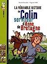 La véritable histoire de Colin, serviteur d'Anne de Bretagne par Bouchié