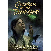 Children of the Dawnland (North America's Forgotten Past Series)