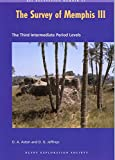 img - for The Survey of Memphis III: Excavations at Kom Rabia (Site Rat) : Post-Ramesside Levels and Pottery (Ees Excavation Memoirs) book / textbook / text book