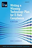 Writing a Winning Technology Plan for E-Rate Compliance, Jean V. Morrison, 1555707483
