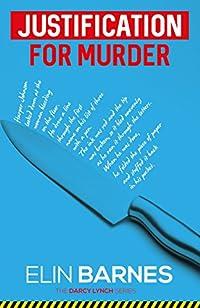 Justification For Murder by Elin Barnes ebook deal