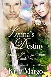 Lynna's Destiny (Tropical Paradise Series, Book Four)