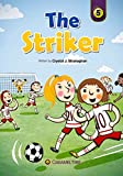 img - for The Striker (Caramel Tree Readers Level 5) book / textbook / text book