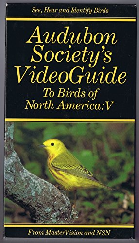 Audubon Society's Video Guide To Birds Of North America: V