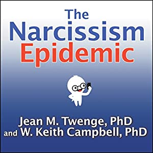The Narcissism Epidemic Audiobook