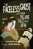 "Image of Lafcadio Hearn's ""The Faceless Ghost"" and Other Macabre Tales from Japan: A Graphic Novel"
