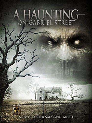 Haunting on Gabriel Street (Haunted House Horror Movie)