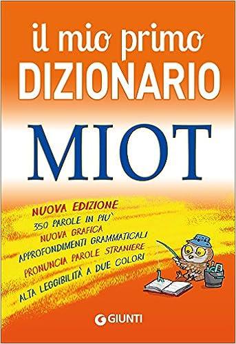 R. Mari - Il mio primo dizionario. MIOT  (2010)