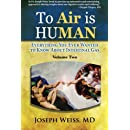 To 'Air' is Human: Everything You Ever Wanted to Know About Intestinal Gas, Volume Two