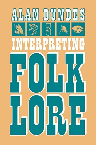 Interpreting Folklore by Alan A. Dundes (1980-08-22)