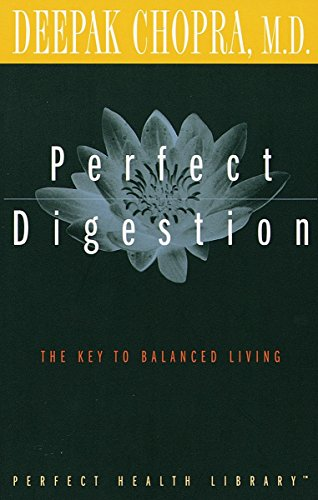 Perfect Digestion: The Key to Balanced Living (Perfect Health Library)