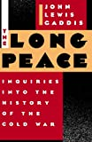 img - for The Long Peace: Inquiries Into the History of the Cold War book / textbook / text book
