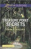 Treasure Point Secrets, Sarah Varland, 0373676107