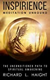 img - for Inspirience: Meditation Unbound: The Unconditioned Path to Spiritual Awakening book / textbook / text book