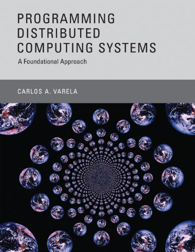 Download Programming Distributed Computing Systems: A Foundational Approach Pdf