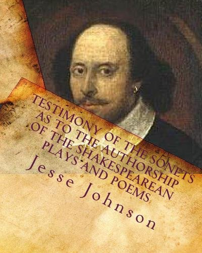 Testimony of the Sonets as to the Authorship of the Shakespearean Plays and Poems ebook