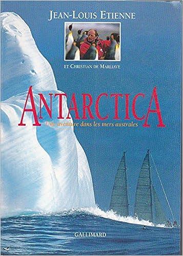 En ligne téléchargement Antarctica : Une aventure dans les mers australes pdf