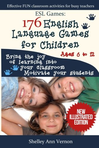 Esl Language Game (ESL Games: 176 English Language Games for Children: Make your teaching easy and fun)