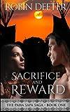 Sacrifice and Reward (Paha Sapa Saga) (Volume 1) by  Robin Deeter in stock, buy online here