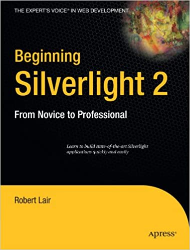 Beginning Silverlight 2: From Novice to Professional (Books