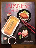 Japanese Cooking, Judith Ferguson, 0671088912