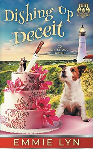 Dishing Up Deceit (Little Dog Diner) (Little Diner)