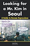 Looking for a Mr. Kim in Seoul: A Guide to Korean Expressions