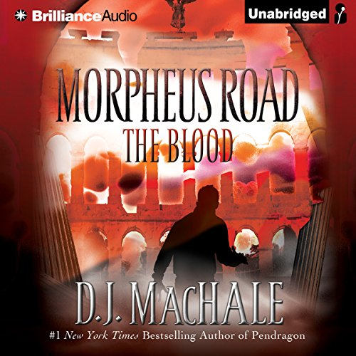 The Blood: Morpheus Road, Book 3 by Brilliance Audio