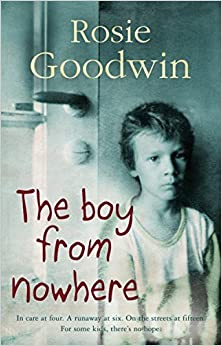 Book The Boy from Nowhere by Rosie Goodwin (10-Dec-2009)