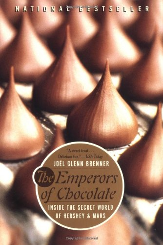The Emperors of Chocolate: Inside the Secret World of Hershey and Mars from Brand: Broadway Books