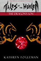 Tales of the Wovlen: The Dragons Son (Volume 1) Paperback