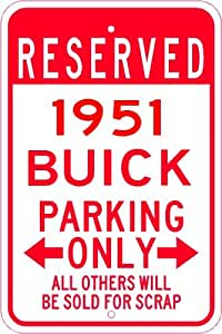 1951 51 BUICK SUPER Parking Sign - 10 x 14 Inches