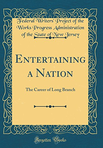 Books : Entertaining a Nation: The Career of Long Branch (Classic Reprint)