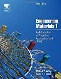 Engineering Materials 1: An Introduction to Properties, Applications and Design: v. 1
