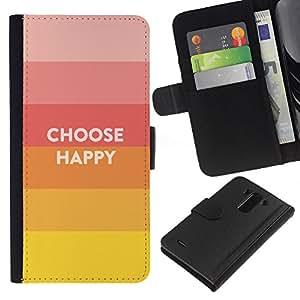 All Phone Most Case / Oferta Especial Cáscara Funda de cuero Monedero Cubierta de proteccion Caso / Wallet Case for LG G3 // Choice Happy Quote Positive Life Motivation