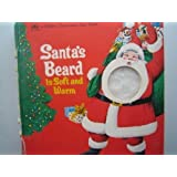 Santa's Beard Is Soft and Warm (Touch-and-Feel), Bob Ottum; Jo Anne Wood