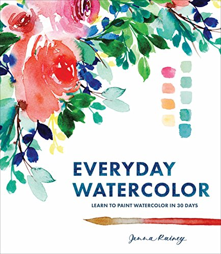 Watercolor Art Lesson - Everyday Watercolor: Learn to Paint Watercolor in 30 Days