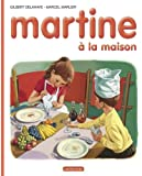 Martine HB: Martine a LA Maison (French Edition)