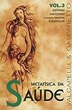 capa de Metafísica da Saúde. Sistemas Endócrino e Muscular - Volume 3