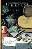 Still Life With Murder (Nell Sweeney Mystery Series) (Volume 1) by  P.B. Ryan in stock, buy online here