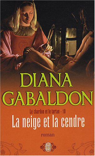 La neige et la cendre - Book #10 of the Le Chardon et le Tartan