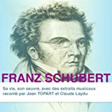 Franz Schubert: sa vie et son oeuvre, Partie 8
