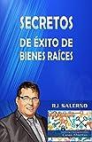 Secretos de Éxito De Bienes Raíces: El Arte de la Casa Abierta™ (Spanish Edition)